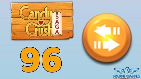 Candy Crush Saga 🎪 Level 96 (Moves level) - 3 Stars Walkthrough, No Boosters