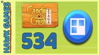 Candy Crush Saga Level 534 (Jelly level) - 3 Stars Walkthrough, No Boosters