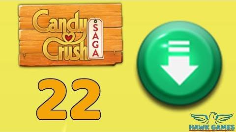 Candy Crush Saga 🎪 Level 22 (Ingredients level) - 3 Stars Walkthrough, No Boosters