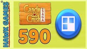 Candy Crush Saga Level 590 (Jelly level) - 3 Stars Walkthrough, No Boosters