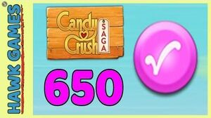 Candy Crush Saga Level 650 (Candy Order level) - 3 Stars Walkthrough, No Boosters