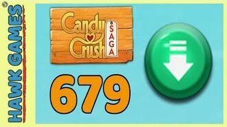 Candy Crush Saga Level 679 (Ingredients level) - 3 Stars Walkthrough, No Boosters