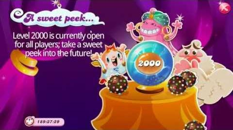Candy Crush Saga A sweet peek (Open for all players on mobile!-Level 2000)