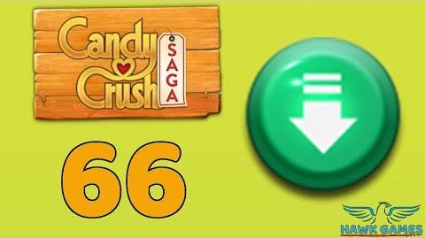 Candy Crush Saga 🎪 Level 66 (Ingredients level) - 3 Stars Walkthrough, No Boosters
