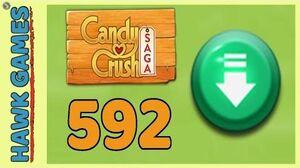 Candy Crush Saga Level 592 (Ingredients level) - 3 Stars Walkthrough, No Boosters