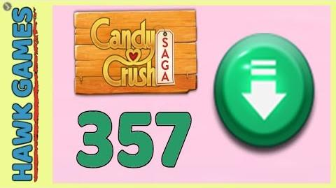 Candy Crush Saga Level 357 (Ingredients level) - 3 Stars Walkthrough, No Boosters