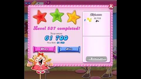 Candy Crush Saga Level 537 ★★★ NO BOOSTER