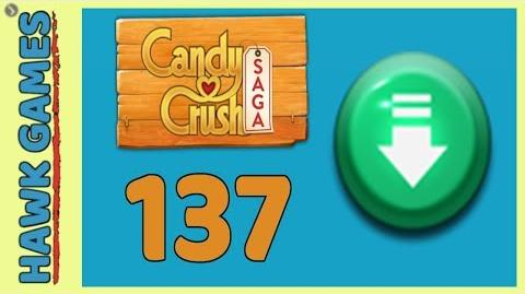 🌳 Candy Crush Saga Level 137 (Ingrendients level) - 3 Stars Walkthrough, No Boosters