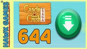 Candy Crush Saga Level 644 (Ingredients level) - 3 Stars Walkthrough, No Boosters