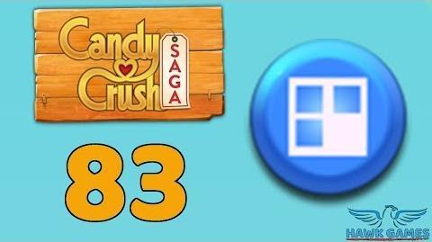 Candy Crush Saga 🎪 Level 83 (Jelly level) - 3 Stars Walkthrough, No Boosters