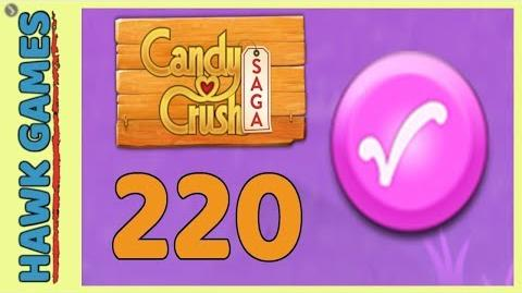 Candy Crush Saga Level 220 (Candy Order level) - 3 Stars Walkthrough, No Boosters