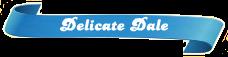 Delicate-Dale