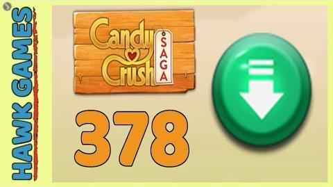 Candy Crush Saga Level 378 (Ingredients level) - 3 Stars Walkthrough, No Boosters