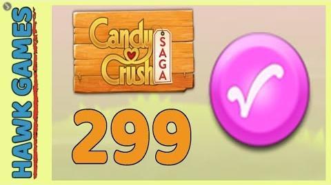 Candy Crush Saga Level 299 (Candy Order level) - 3 Stars Walkthrough, No Boosters