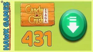 Candy Crush Saga Level 431 (Ingredients level) - 3 Stars Walkthrough, No Boosters
