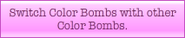 Colour Bomb+Colour Bomb combine description