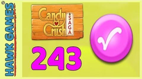 Candy Crush Saga Level 243 (Candy Order level) - 3 Stars Walkthrough, No Boosters