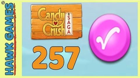 Candy Crush Saga Level 257 (Candy Order level) - 3 Stars Walkthrough, No Boosters