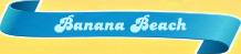 Banana-Beach