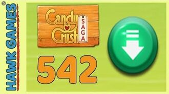 Candy Crush Saga Level 542 (Ingredients level) - 3 Stars Walkthrough, No Boosters