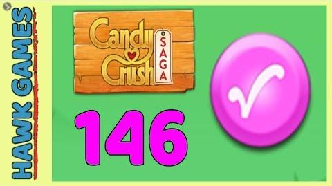 🌳 Candy Crush Saga Level 146 (Candy Order level) - 3 Stars Walkthrough, No Boosters