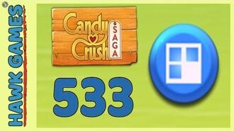 Candy Crush Saga Level 533 (Jelly level) - 3 Stars Walkthrough, No Boosters
