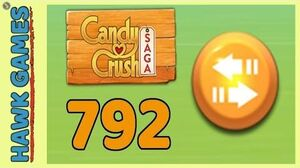 Candy Crush Saga Level 792 (Moves level) - 3 Stars Walkthrough, No Boosters
