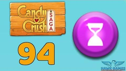 Candy Crush Saga 🎪 Level 94 (Timed level) - 3 Stars Walkthrough, No Boosters