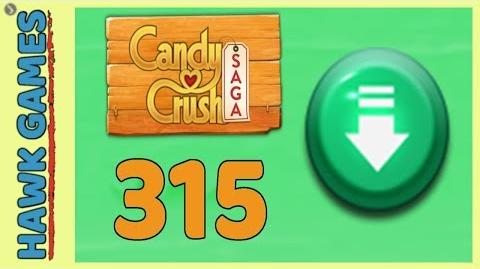 Candy Crush Saga Level 315 (Ingredients level) - 3 Stars Walkthrough, No Boosters