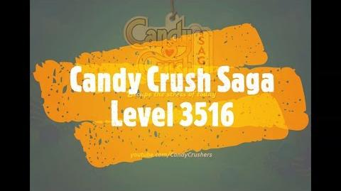 Candy Crush Saga - Level 3516 ☆☆☆ Very Difficult