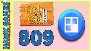 Candy Crush Saga Level 809 (Jelly level) - 3 Stars Walkthrough, No Boosters