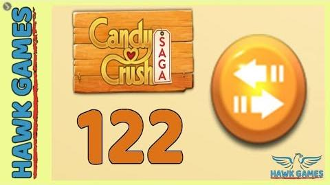 Candy Crush Saga 🎪 Level 122 (Moves level) - 3 Stars Walkthrough, No Boosters