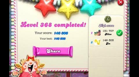 Candy Crush Saga Level 368 - NO BOOSTER