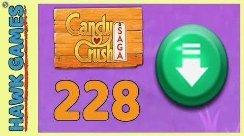 Candy Crush Saga Level 228 (Ingredients level) - 3 Stars Walkthrough, No Boosters