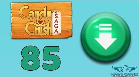 Candy Crush Saga 🎪 Level 85 (Ingredients level) - 3 Stars Walkthrough, No Boosters