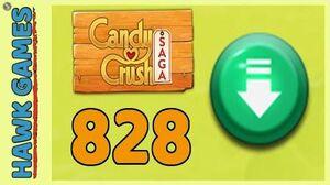 Candy Crush Saga Level 828 (Ingredients level) - 3 Stars Walkthrough, No Boosters
