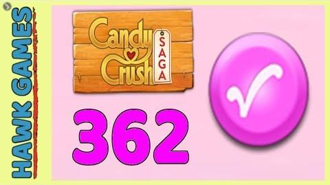 Candy Crush Saga Level 362 (Candy Order level) - 3 Stars Walkthrough, No Boosters