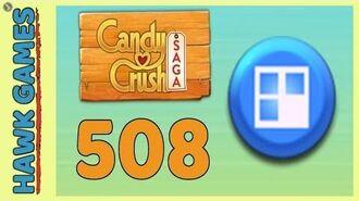 Candy Crush Saga Level 508 (Jelly level) - 3 Stars Walkthrough, No Boosters