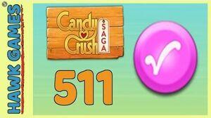 Candy Crush Saga Level 511 (Candy Order level) - 3 Stars Walkthrough, No Boosters