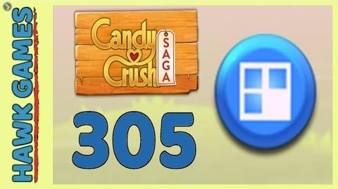 Candy Crush Saga Level 305 (Jelly level) - 3 Stars Walkthrough, No Boosters