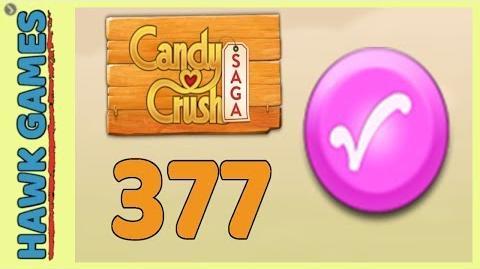 Candy Crush Saga Level 377 (Candy Order level) - 3 Stars Walkthrough, No Boosters