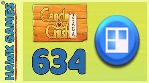 Candy Crush Saga Level 634 (Jelly level) - 3 Stars Walkthrough, No Boosters