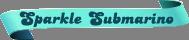 Sparkle-Submarino