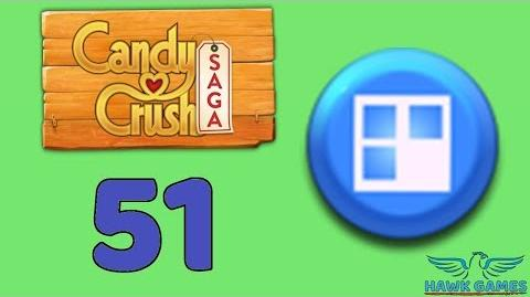Candy Crush Saga 🎪 Level 51 (Jelly level) - 3 Stars Walkthrough, No Boosters