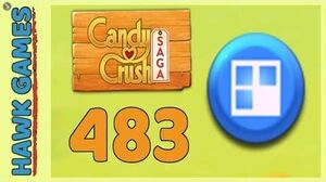Candy Crush Saga Level 483 (Jelly level) - 3 Stars Walkthrough, No Boosters