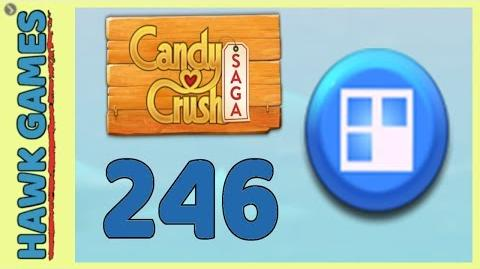 Candy Crush Saga Level 246 (Jelly level) - 3 Stars Walkthrough, No Boosters