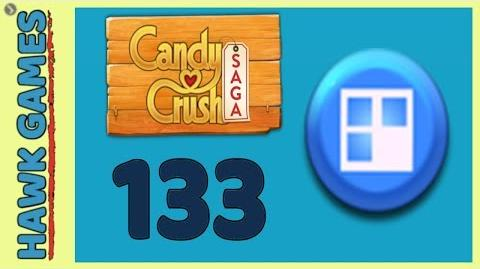 Candy Crush Saga 🎪 Level 133 Hard (Jelly level) - 3 Stars Walkthrough, No Boosters