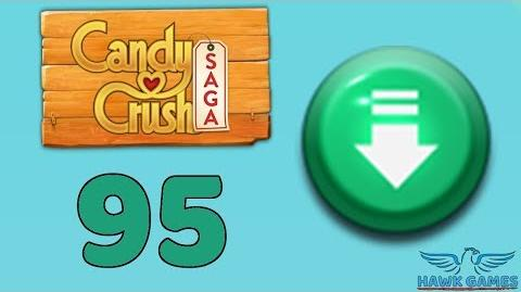 Candy Crush Saga 🎪 Level 95 (Ingredients level) - 3 Stars Walkthrough, No Boosters