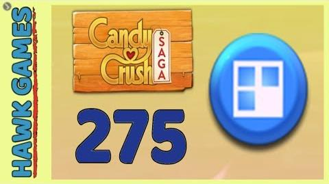 Candy Crush Saga Level 275 Super hard (Jelly level) - 3 Stars Walkthrough, No Boosters