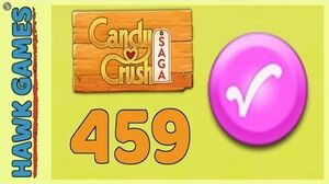 Candy Crush Saga Level 459 (Candy Order level) - 3 Stars Walkthrough, No Boosters